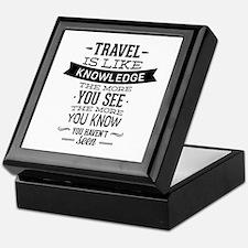 Travel Is Like Knowledge Keepsake Box