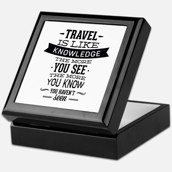 Travel Is Like Knowledge Keepsake Box