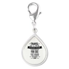 Travel Is Like Knowledge Silver Teardrop Charm