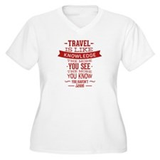 Travel Is Like Knowledge T-Shirt