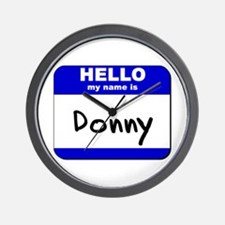 hello my name is donny  Wall Clock