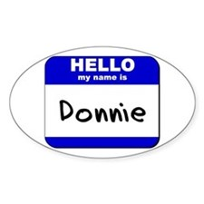 hello my name is donnie Oval Decal