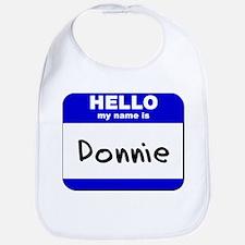 hello my name is donnie  Bib