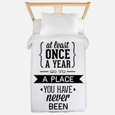 Go To A Place You Have Never Been Twin Duvet