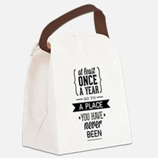 Go To A Place You Have Never Been Canvas Lunch Bag