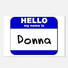 hello my name is donna  Postcards (Package of 8)