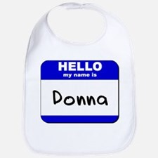 hello my name is donna  Bib