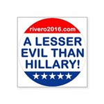 A Lesser Evil Than Hillary Sticker