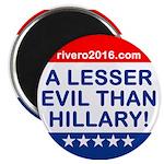 A Lesser Evil Than Hillary Magnets