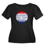 A Lesser Evil Than Hillary Plus Size T-Shirt
