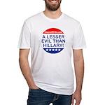 A Lesser Evil Than Hillary T-Shirt