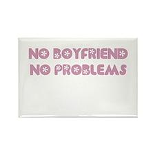NO BOYFRIEND NO PROBLEMS Rectangle Magnet