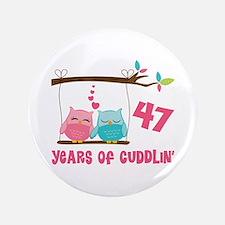 "47th Anniversary Owl Couple 3.5"" Button"