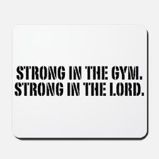 Strong in the gym Mousepad
