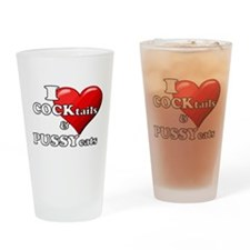 I heart COCKtails PUSSYcats Drinking Glass
