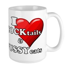 I heart COCKtails PUSSYcats Mugs