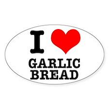 I Heart (Love) Garlic Bread Oval Decal
