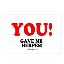 YOU - GAVE ME HERPES - I  Postcards (Package of 8)
