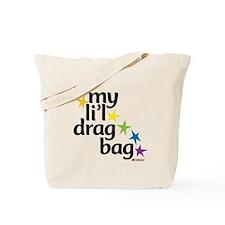 My Li'l Drag Bag Tote