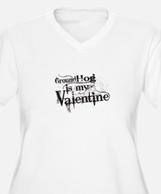 Ground Hog is My Valentine Plus Size T-Shirt