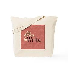 Sit Down Write Tote Bag