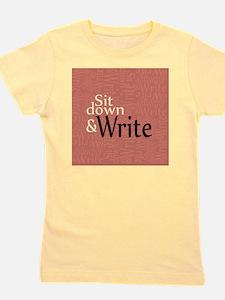Sit Down Write Girl's Tee