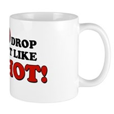 Drop It Like It's Hot! Mug