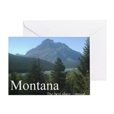 Montana the best place... period Greeting Card