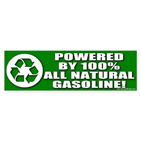 Powered By Natural Fuel Bumper Sticker