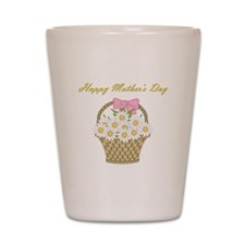 Happy Mother's Day (white daisies) Shot Glass