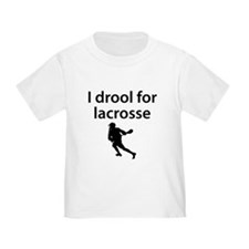 I Drool For Lacrosse T-Shirt