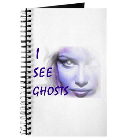 """""""I See Ghosts"""" Ghost Hunter's Journal"""