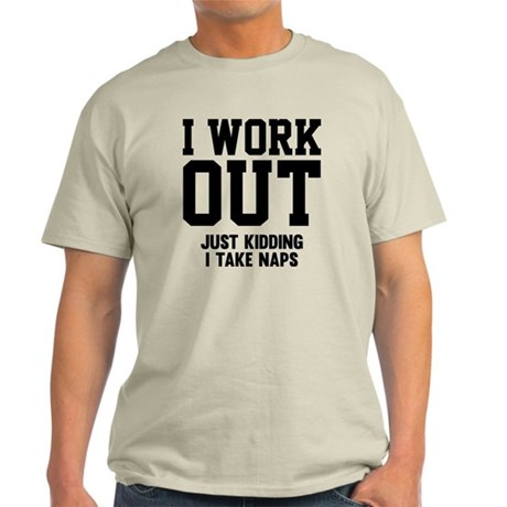 WorkOutKidding1A Light T-Shirt