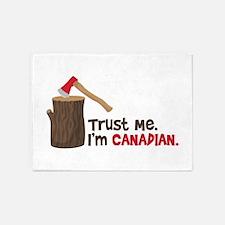 Trust Me. Im CANADIAN. 5'x7'Area Rug