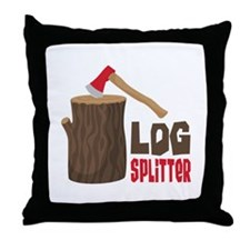 LOG SPLiTTeR Throw Pillow
