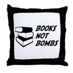 Books Not Bombs Throw Pillow