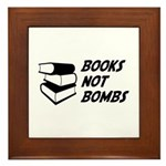 Books Not Bombs Framed Tile