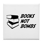 Books Not Bombs Tile Coaster