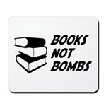 Books Not Bombs Mousepad
