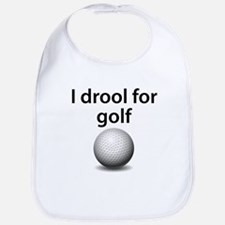 I Drool For Golf Bib