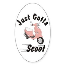 Just Gotta Scoot Pink Buddy Oval Decal