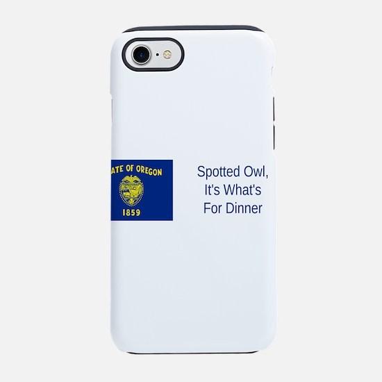 Oregon Humor #1 iPhone 7 Tough Case