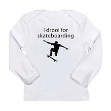 I Drool For Skateboarding Long Sleeve T-Shirt