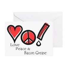Love Peace and Bacon Grease Greeting Card