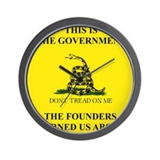 THIS IS THE GOVERNMENT THE FOUNDERS WAR Wall Clock