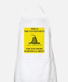 THIS IS THE GOVERNMENT THE FOUNDERS WARNED U Apron