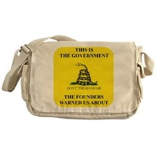 THIS IS THE GOVERNMENT THE FOUNDERS  Messenger Bag
