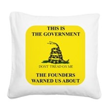THIS IS THE GOVERNMENT THE FO Square Canvas Pillow