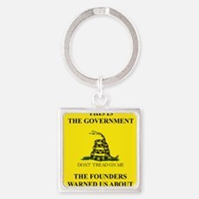 THIS IS THE GOVERNMENT THE FOUNDER Square Keychain