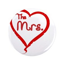 """The Mrs 3.5"""" Button"""